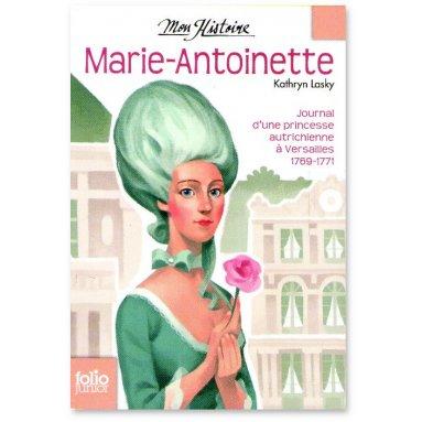 Kathryn Lasky - Marie-Antoinette