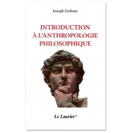 Joseph Grifone - Introduction à l'antropologie philosophique