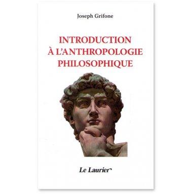 Joseph Grifone - Introduction à l'antropologie philosophique