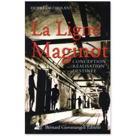 Henri Ortholan - La Ligne Maginot