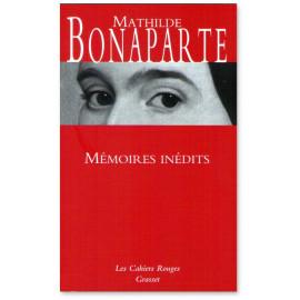 Mathilde Bonaparte - Mémoires inédits