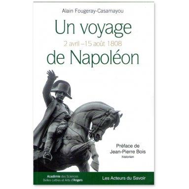 Alain Fougeray - Un voyage de Napoléon