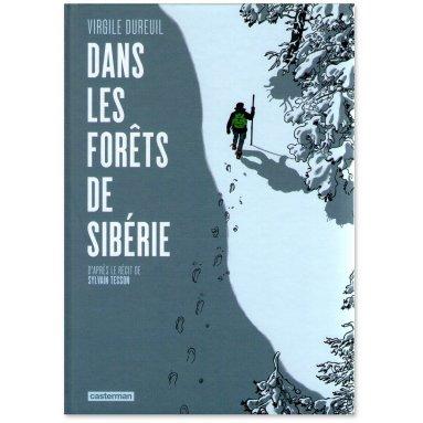 Virgile Dubreuil - Dans les forêts de Sibérie