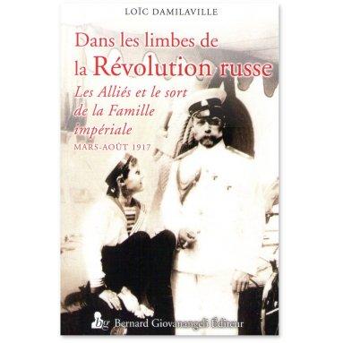 Loïc Damilaville - Dans les limbes de la Révolution russe