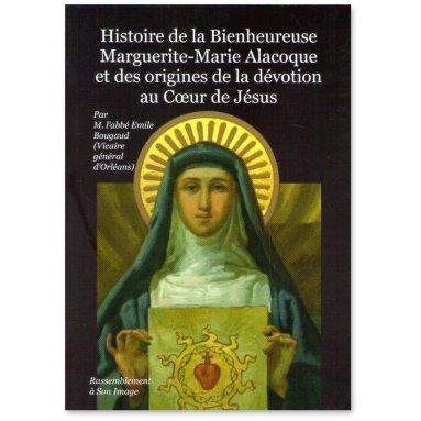 Histoire de la bienheureuse Marguerite-Marie Alacocque