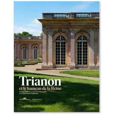 Yves Carlier - Trianon et le Hameau de la Reine