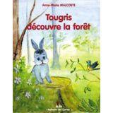 Tougris découvre la forêt