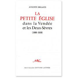 La Petite Eglise dans la Vendée et les Deux-Sèvres