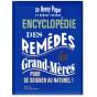 Encylopédie des remèdes de Grand-Mères