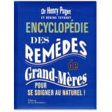 Encyclopédie des remèdes de Grand-Mères