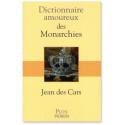 Dictionnaire amoureux des Monarchies