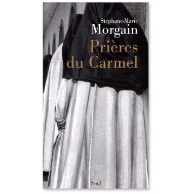 Père Stéphane-Marie Morgain - Prières du Carmel