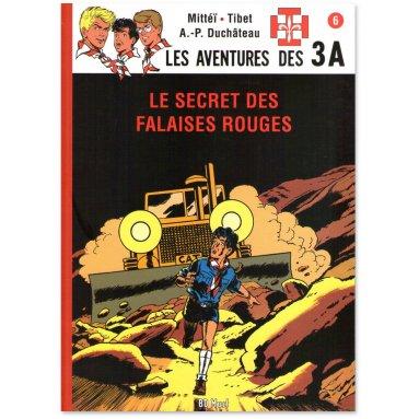 André-Paul Duchâteau - Les aventures des 3A - Tome 6