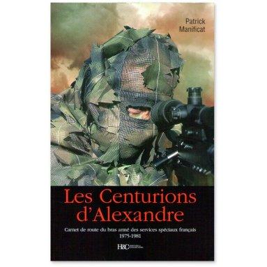 Général Patrick Manificat - Les Centurions d'Alexandrie
