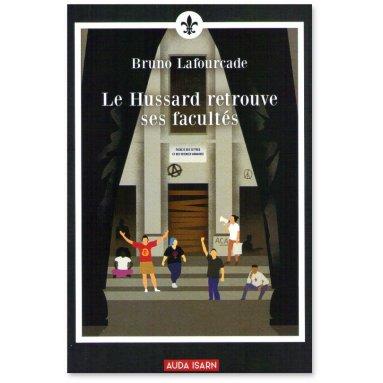 Bruno Lafourcade - Le Hussard retrouve ses facultés