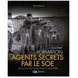 La formation des Agents secrets par le SOE durant la Seconde Guerre mondiale