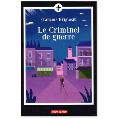 François Brigneau - Le Criminel de guerre