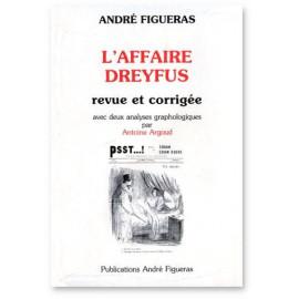 André Figueras - L'affaire Dreyfus revue et corrigée