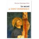 Le secret de saint Dominique