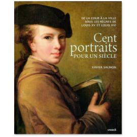 Xavier Salmon - Cent portraits pour un siècle