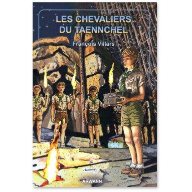 François Villars - Les Chevaliers du Taennchel