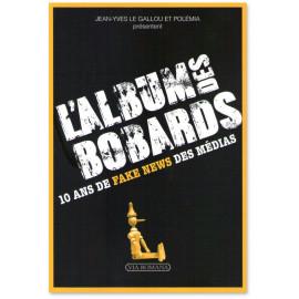 Jean-Yves Le Gallou - L'album des Bobards