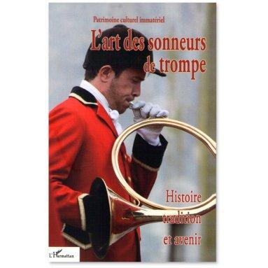 Paul Delatour - L'art des sonneurs de trompe