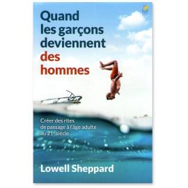Lowell Sheppard - Quand les garçons deviennent des hommes