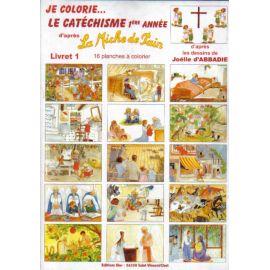 Je colorie le catéchisme - 1ère année