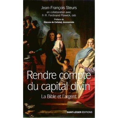 Jean-François Steurs - Rendre compte du capital divin