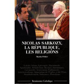 Nicolas Sarkozy, la République des Religions