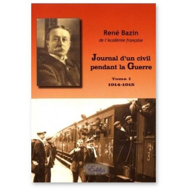 René Bazin - Journal d'un civil pendant la Guerre - Tome 2