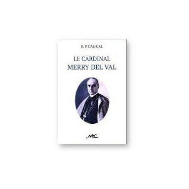 Jérôme Dal Gal - Le cardinal Merry del Val