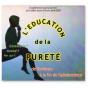 Abbé Jean-Pierre Boubée - L'éducation de la pureté