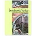 Le luthier de Venise