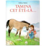 Tamina cet été-là...