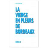 La Vierge en pleurs de Bordeaux