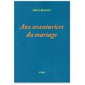 Aux aventuriers du mariage