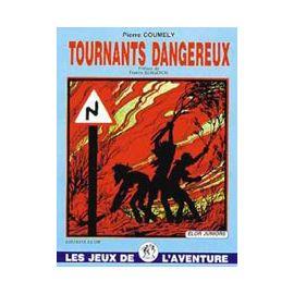 Tournants Dangereux