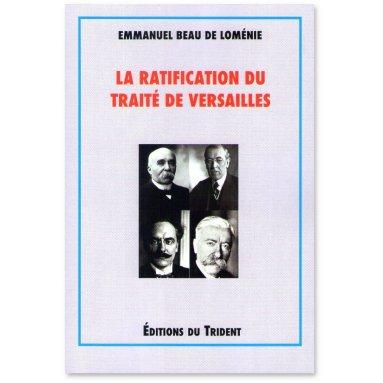 Emmanuel Beau de Loménie - La ratification du Traité de Versailles