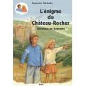 L'énigme du Château-Rocher