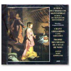 Schola des Moines de Montserrat - Propre des Messes du cycle de Noël : Avent - Noël - Epiphanie