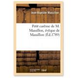 Petit Carême de M. Massillon, évêque de Massillon