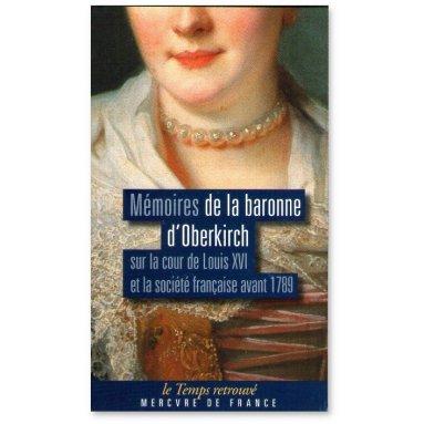 Baronne  d'Oberkirch - Mémoires de la Baronne d'Oberkirch
