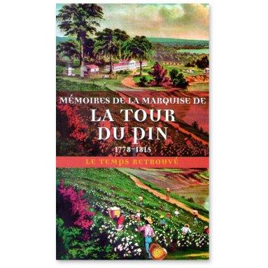 Mémoires de la Marquise de La Tour du Pin