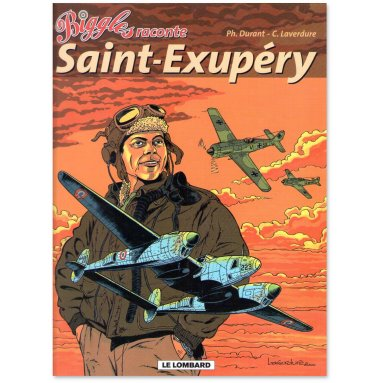 Philippe Durant - Biggles raconte Saint-Exupéry