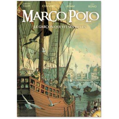 Didier Convard - Marco Polo le garçon qui vit ses rêves