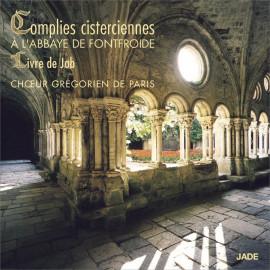 Complies cisterciennes & Livre de Job à l'abbaye de Fontfroide