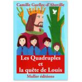 Les Quadruples et la quête de Louis