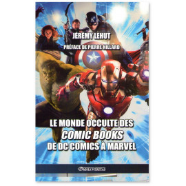 Le monde occulte des Comic Books de DC Comics à Marvel